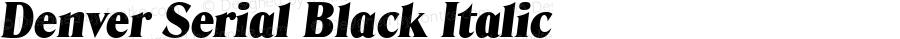 Denver Serial Black Italic Version 1.000
