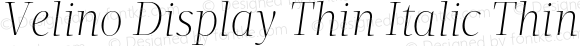 Velino Display Thin Italic Thin Italic