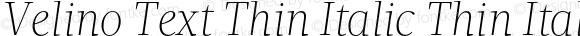 Velino Text Thin Italic Thin Italic