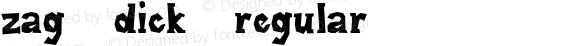 Zag Dick Regular Version 001.000
