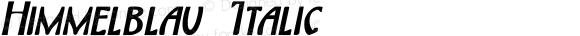 Himmelblau Italic