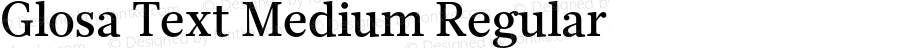 Glosa Text Medium Regular Version 1.0