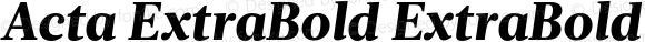 Acta ExtraBold ExtraBold Italic
