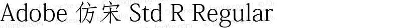 Adobe 仿宋 Std R Regular Preview Image