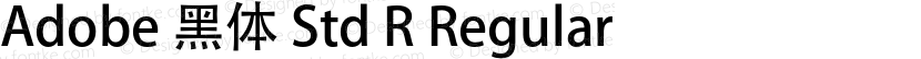 Adobe 黑体 Std R Regular Preview Image