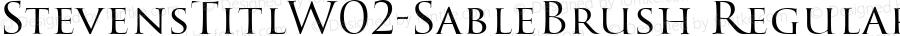 StevensTitlW02-SableBrush Regular Version 1.00