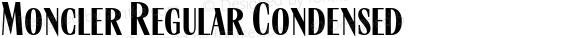 Moncler Regular Condensed