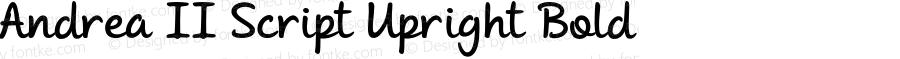 Andrea II Script Upright Bold Version 1.000 2010 initial release