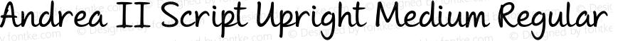 Andrea II Script Upright Medium Regular Version 1.000 2010 initial release