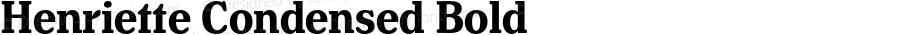 Henriette Condensed Bold Version 1.016