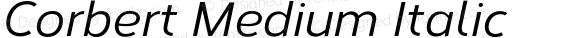 Corbert Medium Italic