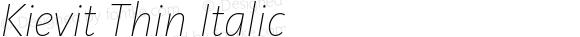 Kievit Thin Italic