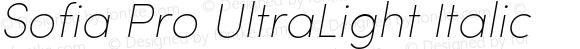 Sofia Pro UltraLight Italic