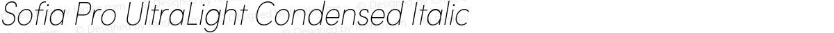 Sofia Pro UltraLight Condensed Italic