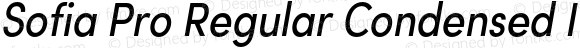 Sofia Pro Regular Condensed Italic