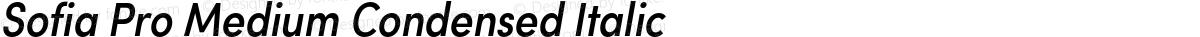 Sofia Pro Medium Condensed Italic