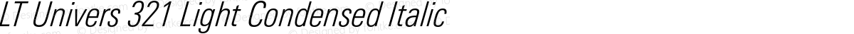 LT Univers 321 Light Condensed Italic