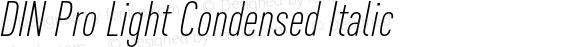 DIN Pro Light Condensed Italic