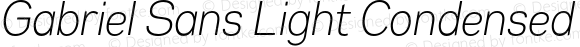 Gabriel Sans Light Condensed Italic