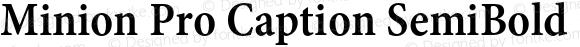 Minion Pro Caption SemiBold Condensed