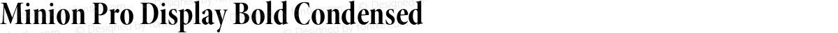 Minion Pro Display Bold Condensed