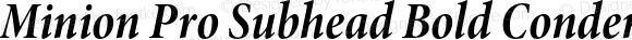 Minion Pro Subhead Bold Condensed Italic