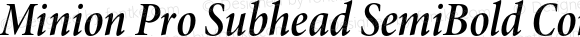 Minion Pro Subhead SemiBold Condensed Italic