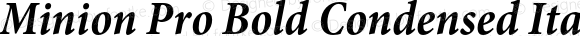 Minion Pro Bold Condensed Italic