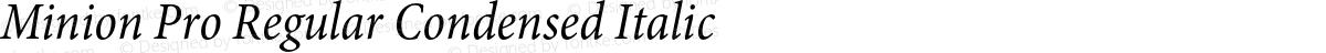 Minion Pro Regular Condensed Italic