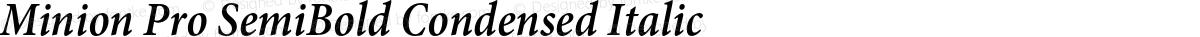 Minion Pro SemiBold Condensed Italic