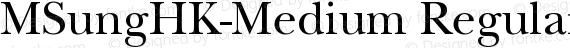 MSungHK-Medium Regular preview image