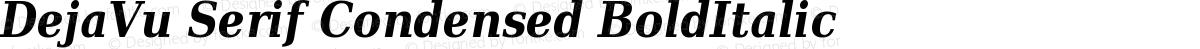 DejaVu Serif Condensed BoldItalic
