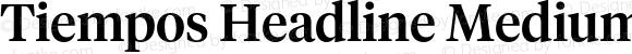Tiempos Headline Medium Regular Version 1.001;PS 001.001;hotconv 1.0.57;makeotf.lib2.0.21895