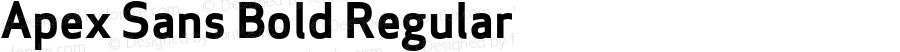Apex Sans Bold Regular Version 6.000 2007 revised OpenType release