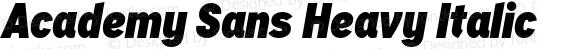 Academy Sans Heavy Italic