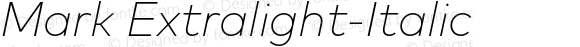 Mark Extralight-Italic