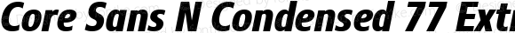 Core Sans N Condensed 77 ExtraBold Italic