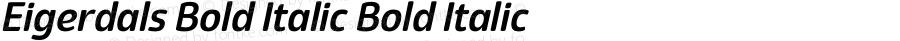 Eigerdals Bold Italic Bold Italic Version 3.000