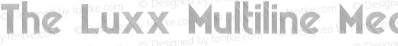 The Luxx Multiline Medium Regular Version 2.017;PS 002.017;hotconv 1.0.70;makeotf.lib2.5.58329 DEVELOPMENT;com.myfonts.resistenza.theluxx.multiline-medium.wfkit2.42QX