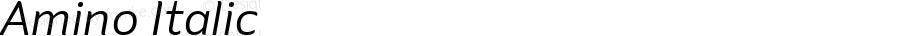 Amino Italic Version 2.01 : 2013;com.myfonts.cadson-demak.amino.italic.wfkit2.41JM
