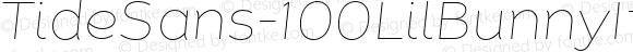 TideSans-100LilBunnyItalic ? Version 1.000;PS 005.000;hotconv 1.0.70;makeotf.lib2.5.58329;com.myfonts.kyle-wayne-benson.tide-sans.lil-bunny-italic.wfkit2.44Uo