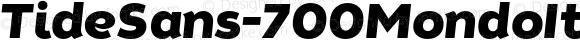 TideSans-700MondoItalic ? Version 1.000;PS 005.000;hotconv 1.0.70;makeotf.lib2.5.58329;com.myfonts.kyle-wayne-benson.tide-sans.mondo-italic.wfkit2.44Ut