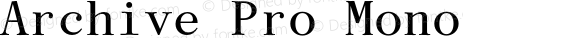 Archive Pro Mono Version 1.000