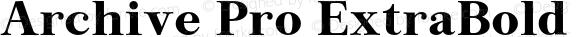 Archive Pro ExtraBold Version 1.000