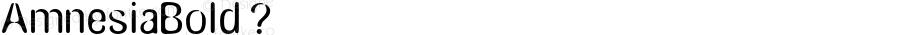 AmnesiaBold ? Macromedia Fontographer 4.1.3 4/27/02;com.myfonts.typeart.amnesia.medium.wfkit2.2WN6