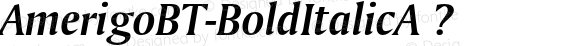 AmerigoBT-BoldItalicA ? Version 1.01 emb4-OT;com.myfonts.bitstream.amerigo.bold-italic.wfkit2.2fwk