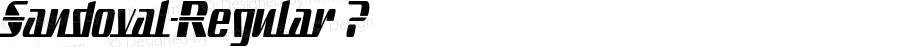 Sandoval-Regular ? Version 3.001;com.myfonts.typodermic.sandoval.regular.wfkit2.3QYx