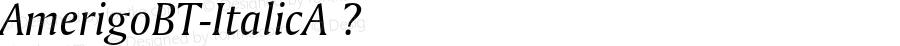 AmerigoBT-ItalicA ? Version 1.01 emb4-OT;com.myfonts.bitstream.amerigo.italic.wfkit2.2fwi