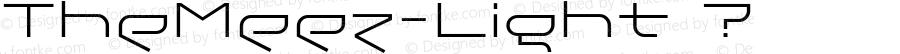 TheMeez-Light ? Version 1.000 2009 initial release;com.myfonts.tipografiaramis.the-meez.light.wfkit2.3eCQ