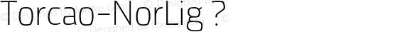 Torcao-NorLig ? Version 1.000;com.myfonts.insigne.torcao.normal-light.wfkit2.44Ey